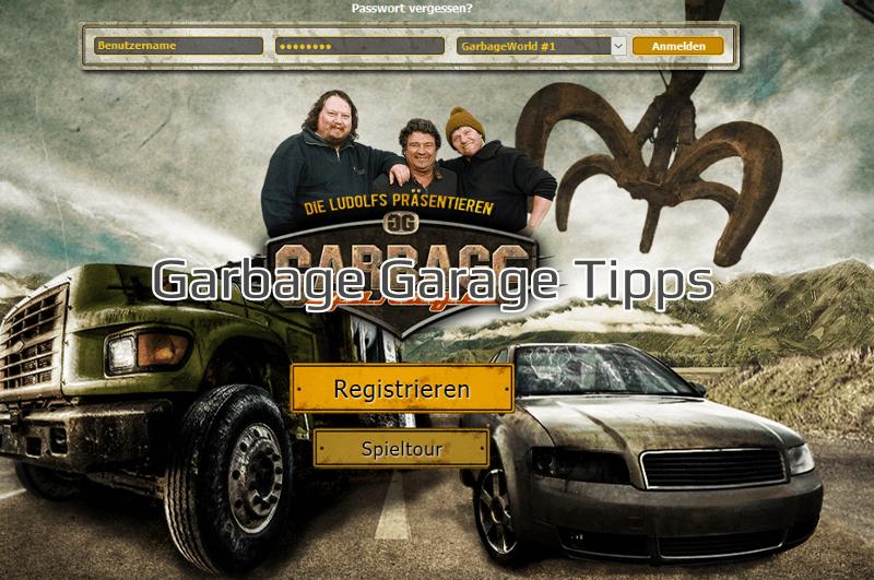 Garbage Garage Tipps und Tricks