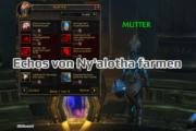 Echos von Ny'alotha farmen