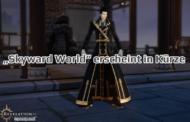 """""""Skyward World"""" erscheint in Kürze"""